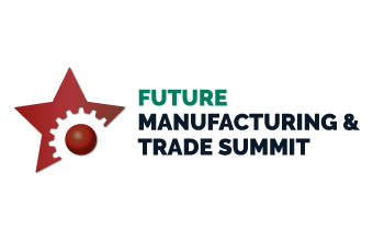 Future Manufacturing & Trade Summit 2019